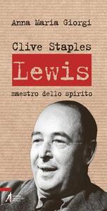 Libro Clive Staples Lewis. Maestro dello spirito Anna Maria Giorgi