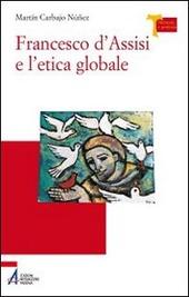 Francesco d'Assisi e l'etica globale