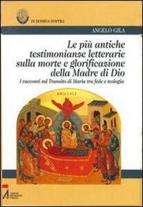 Le più antiche testimonianze letterarie sulla morte e glorificazione della madre di Dio. I racconti sul transito di Maria tra fede e teologia