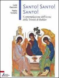 Libro Santo! Santo! Santo! Luca Gazzoni , Paolo Tomatis