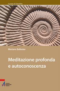 Libro Meditazione profonda e autoconoscenza Mariano Ballester