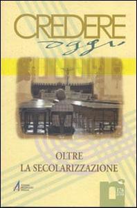 Libro Oltre la secolarizzazione