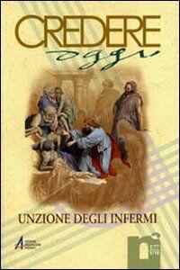 Foto Cover di Unzione degli infermi, Libro di  edito da EMP