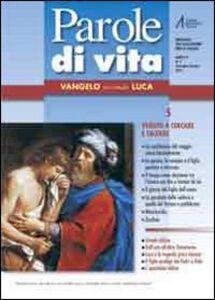 Libro Parole di vita (2010). Vol. 5: Vangelo secondo Luca.