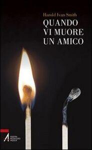 Foto Cover di Quando vi muore un amico, Libro di Harold I. Smith, edito da EMP