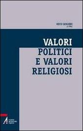 Valori politici e valori religiosi. Un ethos condiviso per la società multiculturale