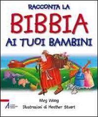 Racconta la Bibbia ai tuoi bambini