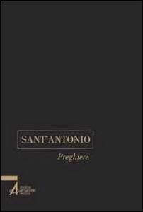 Libro Sant'Antonio. Preghiere Livio Poloniato