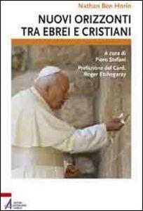Nuovi orizzonti tra ebrei e cristiani