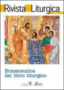 Rivista liturgica (2011). Ermeneutica del libro liturgico. Vol. 3