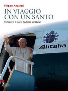 Libro In viaggio con un santo Filippo Anastasi