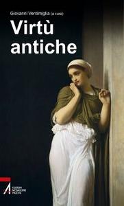Libro Virtù antiche