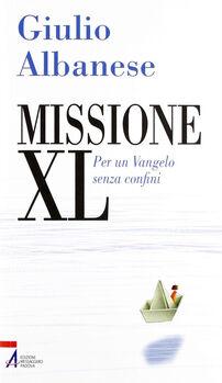 Missione XL. Per un Vangelo senza confini