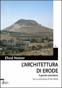 L' architettura di Erode. I...
