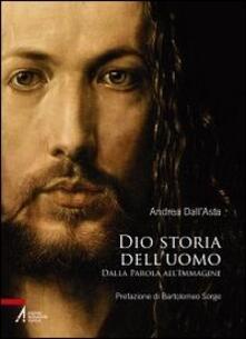 Dio storia delluomo. Dalla parola allimmagine.pdf