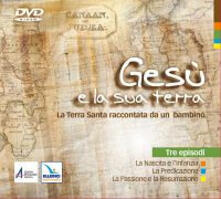 Capturtokyoedition.it Gesù e la sua terra. La Terra Santa raccontata da un bambino. DVD Image