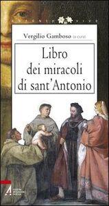Foto Cover di Libro dei miracoli di sant'Antonio, Libro di Vergilio Gamboso, edito da EMP