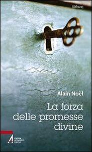 Libro La forza delle promesse divine Alain Noël