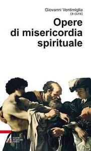 Opere di misericordia spirituale