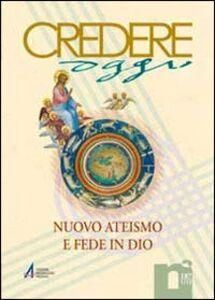 Libro Nuovo ateismo e fede in Dio