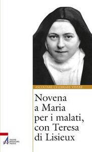 Libro Novena a Maria per i malati, con Teresa di Lisieux