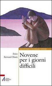 Libro Novene per i giorni difficili (frère) Bernard-Marie