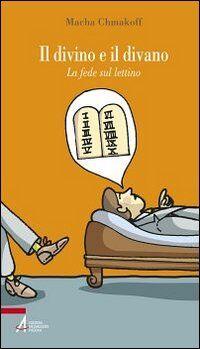 Il divino e il divano. La fede sul lettino