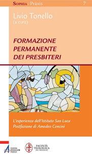 Libro Formazione permanente dei presbiteri. L'esperienza dell'Istituto San Luca