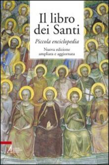 Il libro dei santi. Piccola enciclopedia.pdf