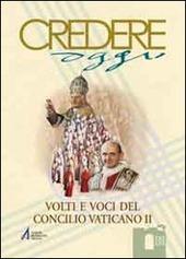 Volti e voci Concilio Vaticano II