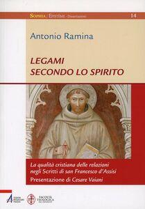Legami secondo lo spirito. La qualità cristiana delle relazioni negli Scritti di san Francesco d'Assisi