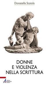 Libro Donne e violenza nella scrittura Donatella Scaiola