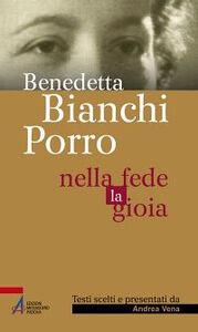Foto Cover di Nella fede la gioia, Libro di Benedetta Bianchi Porro, edito da EMP