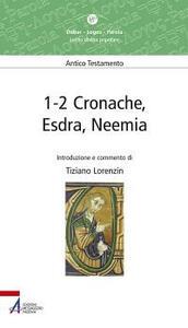1-2 Cronache, Esdra, Neemia. Lectio divina popolare. Antico Testamento