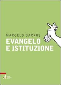 Evangelo e istituzione