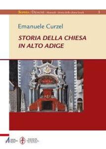 Storia della chiesa in Alto Adige