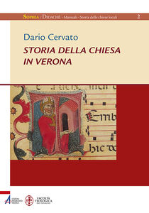 Foto Cover di Storia della Chiesa in Verona, Libro di Dario Cervato, edito da EMP