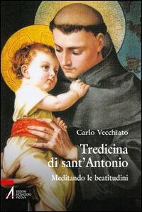 Tredicina di sant'Antonio. Meditando le beatitudini