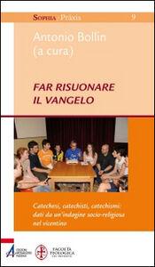 Foto Cover di Far risuonare il Vangelo, Libro di Antonio Bollin, edito da EMP