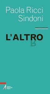 Foto Cover di L' altro, Libro di Paola Ricci Sindoni, edito da EMP