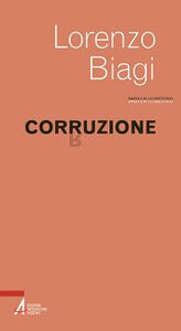Libro Corruzione Lorenzo Biagi