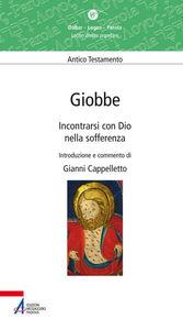 Foto Cover di Giobbe. Incontrarsi con Dio nella sofferenza, Libro di Gianni Cappelletto, edito da EMP
