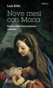 Nove mesi con Maria. Novena dall'Annunciazione al Natale