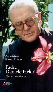 Padre Daniele Hekic. Una testimonianza