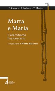 Marta e Maria. L'eremitismo francescano