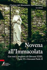 Libro Novena all'Immacolata. Con testi e preghiere di Giovanni XXIII, Paolo VI, Giovanni Paolo II