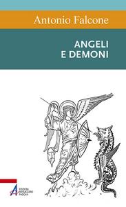 Libro Angeli e demoni Antonio Falcone
