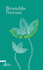 Libro Petali di misericordia Brunilde Neroni