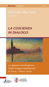 Libro La coscienza in dialogo. Un approccio interdisciplinare