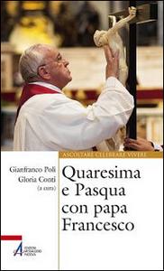 Libro Quaresima e Pasqua con papa Francesco